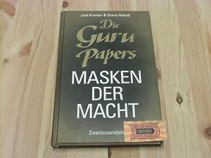 Die Guru-Papers: Masken der Macht. Dt. von: Kramer, Joel und