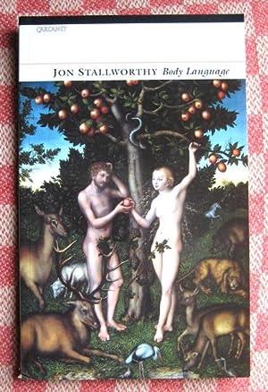 Body Language: [poems].: STALLWORTHY (Jon)