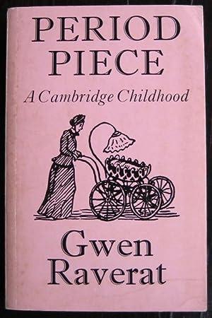 Period Piece: a Cambridge childhood: RAVERAT (Gwen)