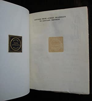 Letters from Aubrey Beardsley to Leonard Smithers. Edited with introduction and notes by R.A. ...