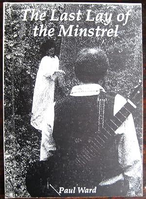 The Last Lay of the Minstrel: WARD (Paul)