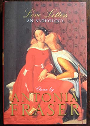 Love Letters: an anthology. Chosen by Antonia Fraser. Wood engravings by Robert Gibbings: FRASER (...