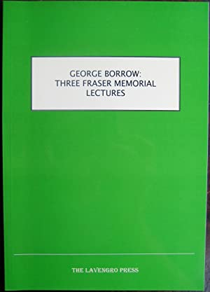 George Borrow: Three Fraser Memorial Lectures -