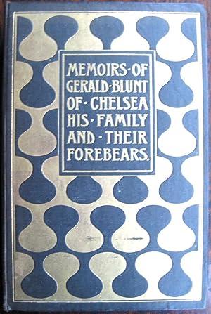 Memoirs of Gerald Blunt of Chelsea, His: BLUNT (Reginald)