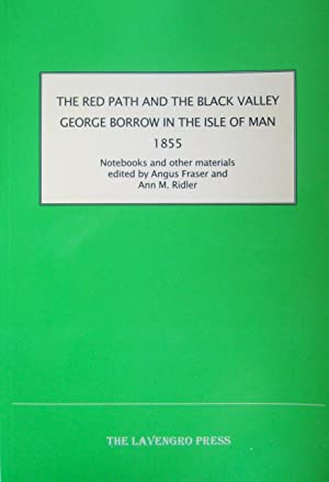 The Red Path and the Black Valley: BORROW (George)