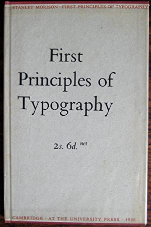 First Principles of Typography: MORISON (Stanley)