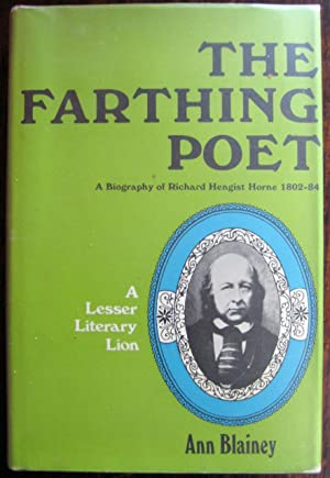 The Farthing Poet: a biography of Richard: Ann Blainey