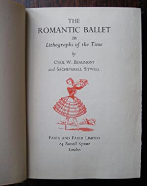 The Romantic Ballet: in lithographs of the: Cyril W. Beaumont