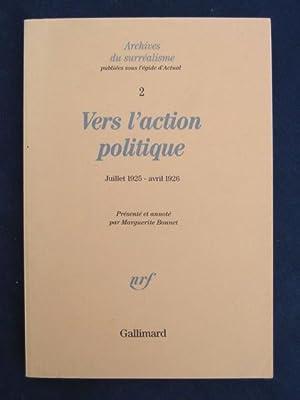 Vers l'action politique: de La Révolution d'abord: BONNET, Marguerite