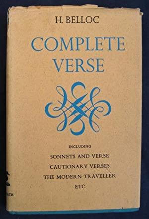 Complete Verse: including Sonnets and Verse, Cautionary: BELLOC, Hilaire