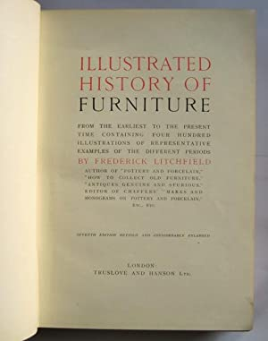 Illustrated History of Furniture: from the earliest: LITCHFIELD, Frederick