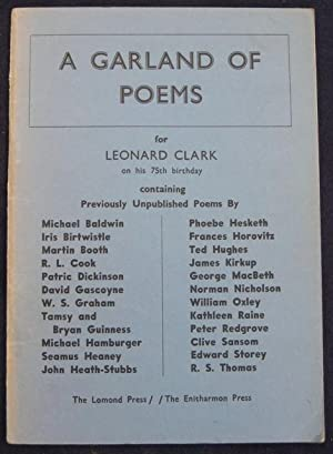 A Garland of Poems : for Leonard Clark on his 75th Birthday: as a tribute to his achievements as a ...