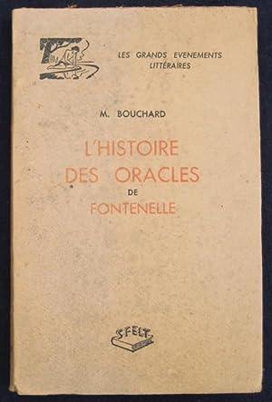 L'Histoire des Oracles de Fontenelle. (Les Grands: BOUCHARD, M.