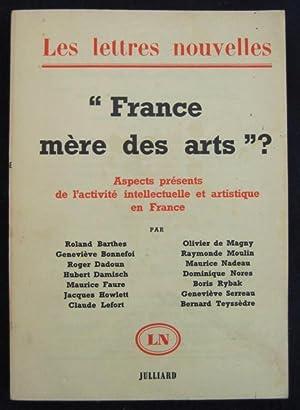 """France mère des arts?"""": aspects présents de"""