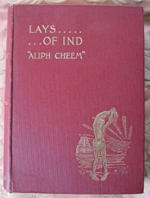 Lays of Ind: comical, satirical, and descriptive: CHEEM (Aliph) pseud.