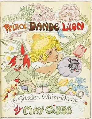 Prince Dande Lion : a garden whim-wham: GIBBS, May (1877-1969)
