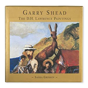 Garry Shead. The D. H. Lawrence paintings.: SHEAD]. GRISHIN, Sasha