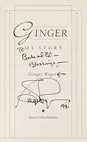 Ginger : my story. (Signed by Ginger: ROGERS, Ginger (1911-1995)