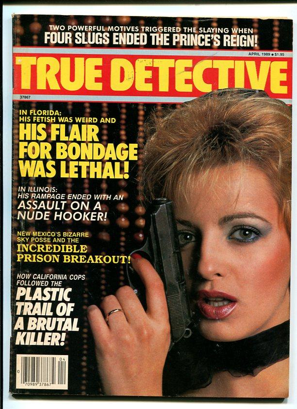 TRUE DETECTIVE-1989-APRIL-SPICY WOMAN WITH GUN COVER VG Very Good
