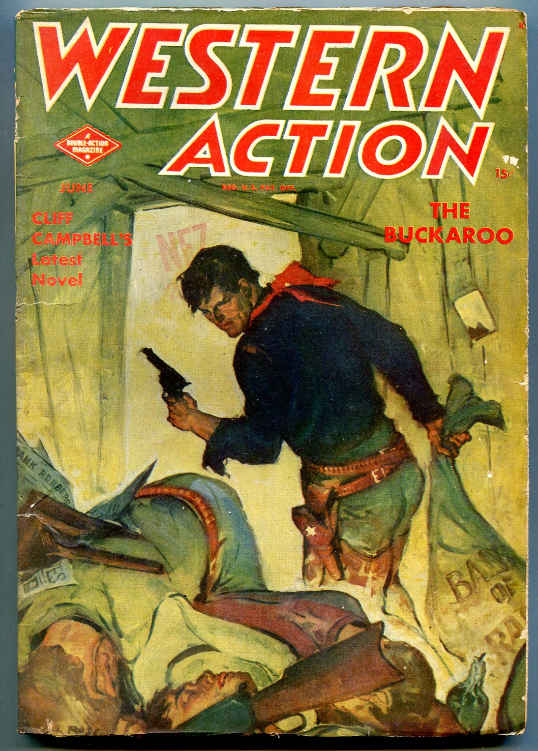 Western Action Pulp June 1947- The Buckaroo- Cliff Campbell VG