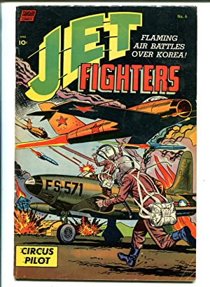 Jet Fighters #6 1953-2nd issue-MIG attack-Korean War-Celardo & Sekowskey-VG-