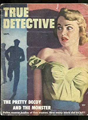 TRUE DETECTIVE-09/1952-DIVORCEE-LACQUERED-LOVE FEUD-SCHOLARLY SLAYER G