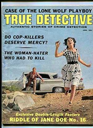 True Detective Magazine January 1964- Lone Wolf Playboy- Cop Killers G/VG