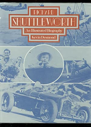 RICHARD SHUTTLEWORTH- ILLUSTRATED BIOGRAPHY HARDCOVER FN