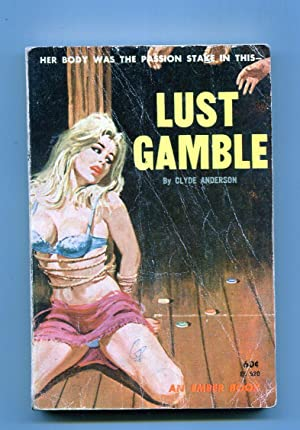 Lust Gamble-Clyde Anderson-Bondage-Ember Books-1960's