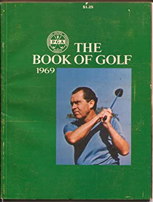 PGA-The Book Of Golf- 1969-Richard Nixon photo cover-Sam Snead-VG