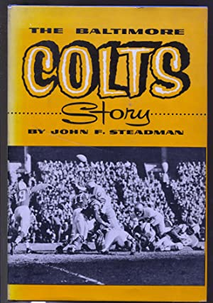 Baltimore Colts Story 1954-Press Box-John F Steadman-historic NFL-FN