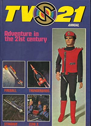 TV 21 Annual 1969-- Thunderbirds- Fireball- Zero X- Stingray