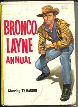 Bronco Layne Annual 1961-published in England-Ty Hardin cover art-G-
