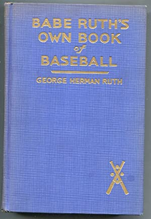 Babe Ruth's Own Book Of Baseball 1928-by George Herman Ruth-rare 2nd printing-history-NO dust jac...