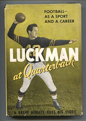 Luckman At Quarterback 1949-1st ed.-by Sid Luckman-hard cover w/ dust jacket-football history-VG