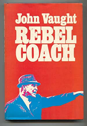 Rebel Coach 1971-1st edition-by John Vaught-hard cover w/ dust jacket-football history-Ole Miss-VF