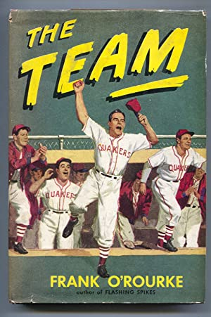 The Team 1975-Frank O'Rourke-1st edition-hard cover w/ dust jacket-pix & info-baseball fiction-FN/VF
