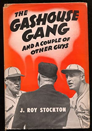 Gashouse Gang and A Couple of Other Guys by J. Roy Stockton-baseball-hard cover w/ dust jacket-FN