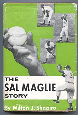 Sal Maglie Story 1957-by Milton J Shapiro-baseball history-hard cover w/ photo cover dust jacket-VG