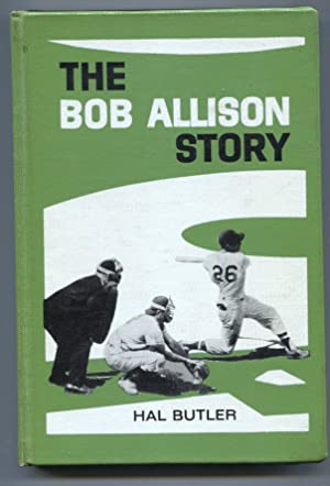 Bob Allison Story 1967-Hal Butler-hard cover NO dust jacket-baseball history-ex-library copy-VG