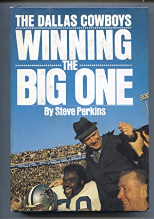 Dallas Cowboys - Winning The Big Ones 1972-Steve Perkins-football history-hard cover w/ dust jack...