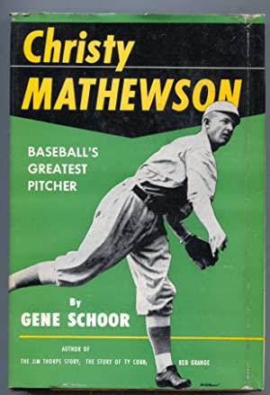 Christy Mathewson1953-by Gene Schoor-baseball history-hard cover w/ photo cover dust jacket-FN