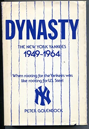 Dynasty The New York Yankees 1949-1964- 1975-hard cover with dust jacket-Peter Golenbock-FN