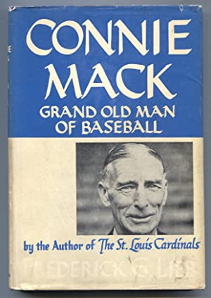 Connie Mack 1945-Fred Lieb-1st edition-hard cover w/ dust jacket-baseball history-VG/FN
