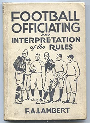 Football Officiating and Interpretation of The Rules1926-1st edition-hard cover football history-...