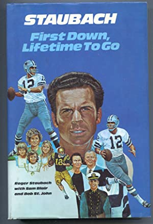 Staubach First Down, Lifetime To Go 1974-football history-hard cover w/ dust jacket-1st edition-VF