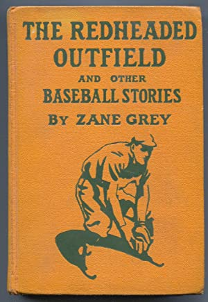 Redheaded Outfield and Other Baseball Stories 1915-Zane Grey-baseball fiction-hard cover-FN
