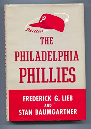 Philadelphia Phillies 1953-Fred Lieb-1st edition-hard cover w/ dust jacket-baseball history-VF