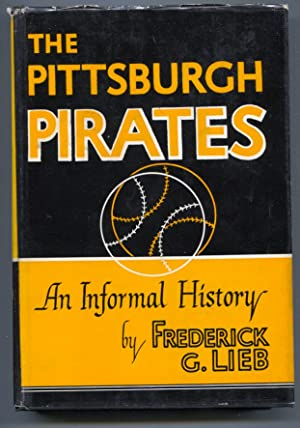 Pittsburgh Pirates 1948-Fred Lieb-1st edition-hard cover w/ dust jacket-baseball history-rare-FN/VF