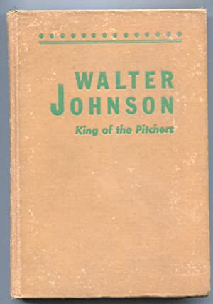 Walter Johnson 1948-hard cover NO dust jacket-King of The Pitchers-Roger L Treat-VG